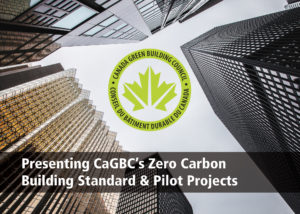 Presenting CaGBC's Zero Carbon Building Standard
